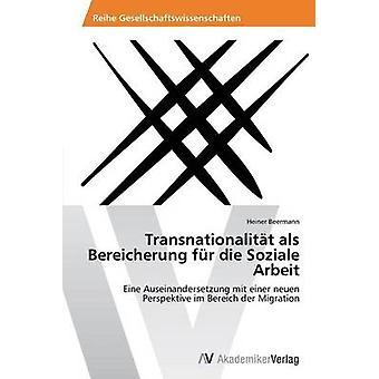 Transnationalitt als Bereicherung fr sterven Soziale Arbeit door Beermann Heiner