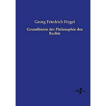 Grundlinien der Philosophie des Rechts av Hegel & Georg Friedrich