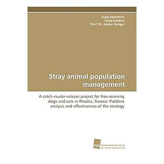 Stray Animal Population Management by Mannhart & Tanja