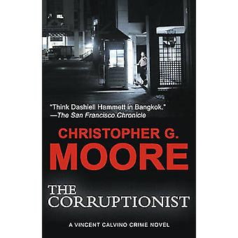 The Corruptionist by Moore & Christopher G.