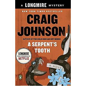 A Serpent's Tooth - A Longmire Mystery by Craig Johnson - 978014312546