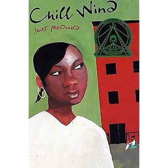 Chill Wind by Janet McDonald - 9780374411831 Book