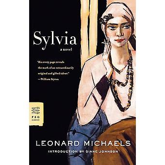 Sylvia by Leonard Michaels - Diane Johnson - 9780374271077 Book