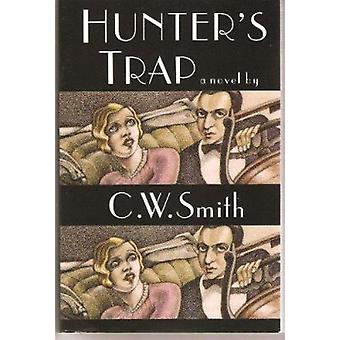 Hunter's Trap by C. Smith - 9780875651774 Book