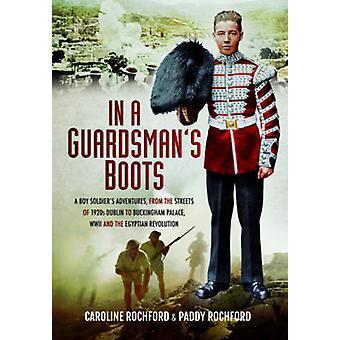 En las botas de un Guardsman-aventuras de un niño soldado de las calles o