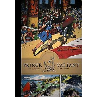 Prince Valiant - Vol. 9 - 1953-1954 by Hal Foster - Mark Schultz - 9781