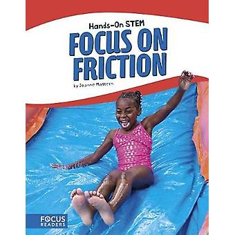 Focus on Friction by Joanne Mattern - 9781635173468 Book