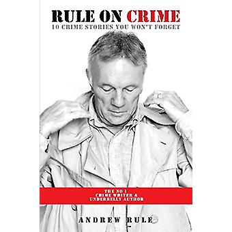Rule on Crime - One of Australia's Top True Crime Writers and Co-Autho