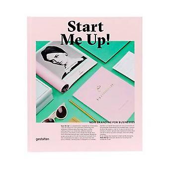 Start Me Up! - New Branding for Businesses by Robert Klanten - Anna Si
