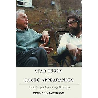 Star Turns and Cameo Appearances - Memoirs of a Life Among Musicians b