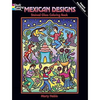 Mexican Designs Stained Glass Coloring Book by Marty Noble - 97804864