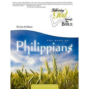 Philippians - To Live Is Christ by McGuirk - Nancy - 9780899573755 Book