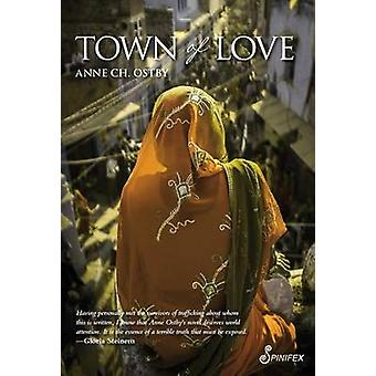 Town of Love by Anne Christine Ostby - 9781742198477 Book