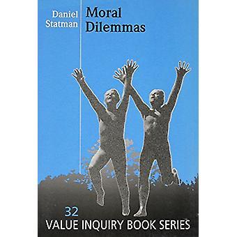 Moral Dilemmas by Daniel Statman - 9789051838640 Book