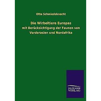 Die Wirbeltiere Europas by Schmiedeknecht & Otto