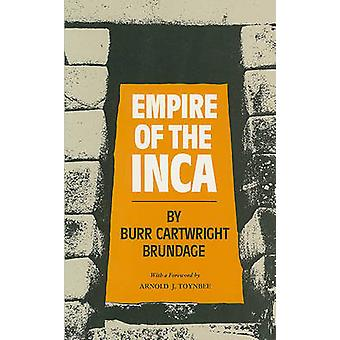 Empire of the Inca by Brundage & Burr Cartwright