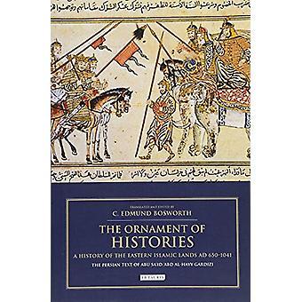 Het sieraad van Histories - een geschiedenis van de Oost-islamitische landen AD