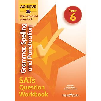Achieve Grammar Spelling and Punctuation SATs Question Work by Madeleine Barnes