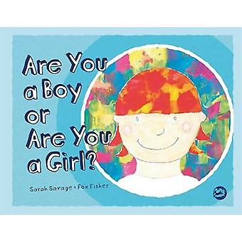 Are You a Boy or Are You a Girl by Sarah Savage
