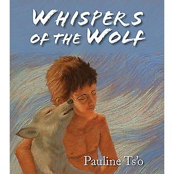 Whispers of the Wolf by Pauline Ts O