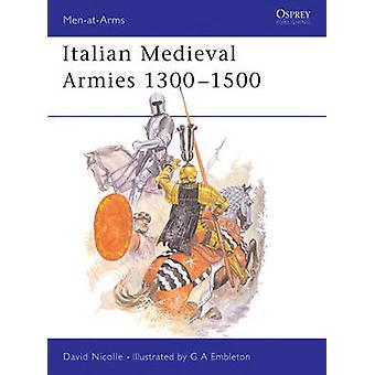 الإيطالية ميديافال الجيوش 13001500 بواسطة ديفيد نيكول