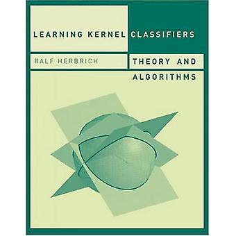 Clasificadores de núcleo de aprendizaje: Teoría y algoritmos (cómputo adaptante y el aprender de máquina)