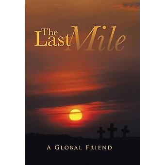 The Last Mile by A. Global Friend