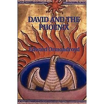 David and the Phoenix by Ormondroyd & Edward