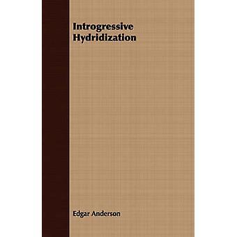 Introgressive Hydridization by Anderson & Edgar