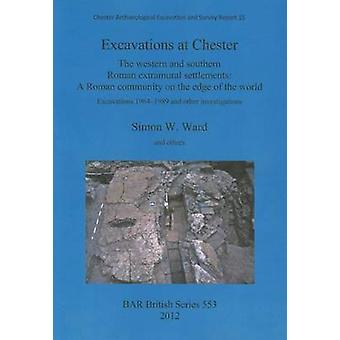 Excavations at Chester by Ward & Simon