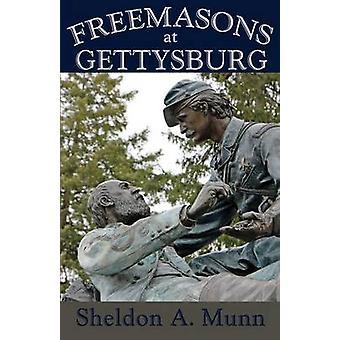Freemasons at Gettysburg by Munn & Sheldon a.
