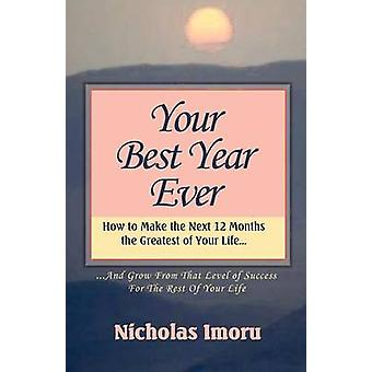 Your Best Year Ever by Imoru & Nicholas