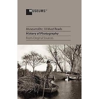 10 Must Reads History of Photography From Original Sources by Talbot & Henry Fox