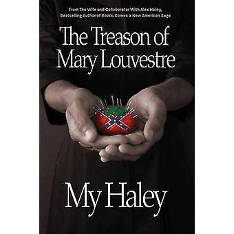The Treason of Mary Louvestre by Haley & My