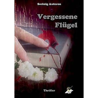 Vergessene Flgel by Pfolz & Karin
