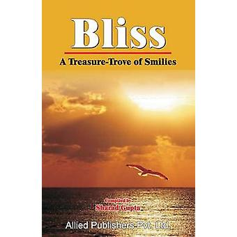 Bliss A TreasureTrove of Smilies by Gupta & Sharad