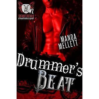 Drummers Beat Satans Devils 2 by Mellett & Manda