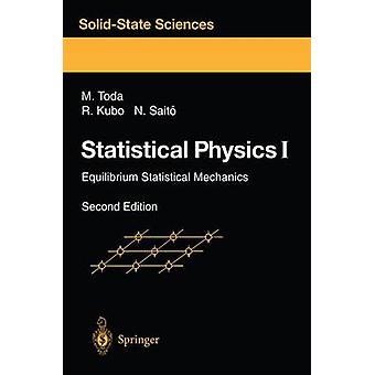 Statistische fysica I evenwicht statistische mechanica door Morikazu Toda & Ryogo Kubo & Nobuhiko Saito & vertaald door M Toda & vertaald door N Saito