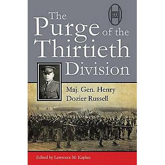 The Purge of the Thirtieth Division by Henry Dozier Russell - 9780870