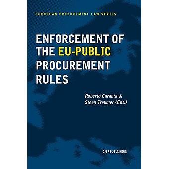 Enforcement of the EU Public Procurement Rules (1) by Steen Treumer -