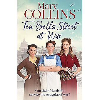 Ten Bells Street at War by Mary Collins - OSB - 9780349416199 Book