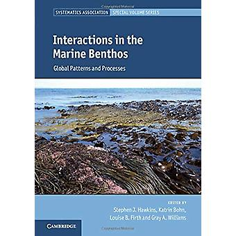 Interactions in the Marine Benthos - Global Patterns and Processes by