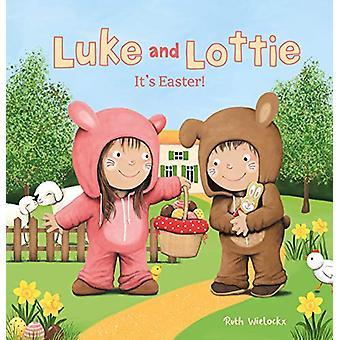 Luke and Lottie. It's Easter by Ruth Wielockx - 9781605375250 Book