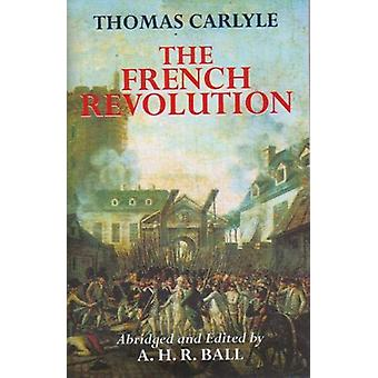 The French Revolution by Thomas Carlyle - 9781861185839 Book