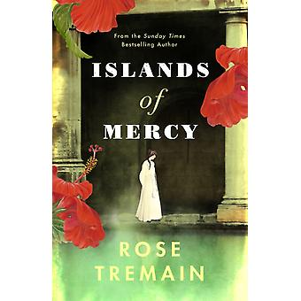 Islands of Mercy by Tremain & Rose