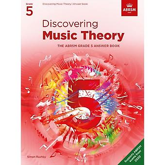 Discovering Music Theory The ABRSM Grade 5 Answer Book by Arranged by music ABRSM