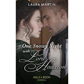 One Snowy Night With Lord Hauxton by Martin & Laura