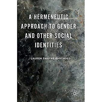 Hermeneuottinen lähestymistapa sukupuoleen ja muihin sosiaalisiin identiteetteihin: 2016