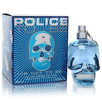 Police To Be Or Not To Be Eau De Toilette Spray By Police Colognes 2.5 oz Eau De Toilette Spray