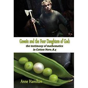 Gawain and the Four Daughters of God by Anne Hamilton - 9780980362060